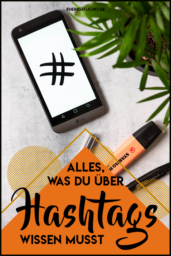 Hashtag-Guide   rheingefuchst by Miriam Rhein   Instagram